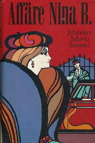 Simmel, Johannes Mario: Affäre Nina B. (1969)