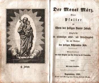 Unbekannter Dominikaner Mönch: Der Monat März oder Psalter zu Ehren des heiligen Vaters Joseph (1860)