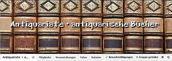 facbook-Gruppe Antiquariate + antiquarische Bücher