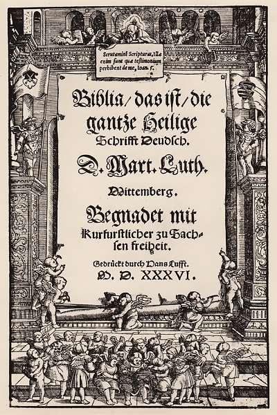 Die Bibel, deutsch von Martin Luther. 1536 bei Hans Lufft in Wittenberg gedruckt. Gutenberg-Museum, Mainz