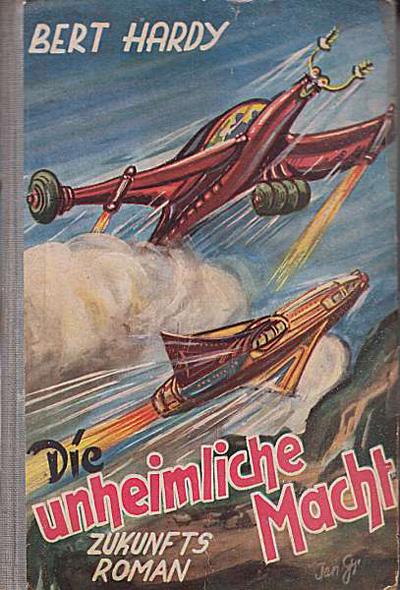 Bert Hardy: Die unheimliche Macht (1953) - Ende der 1960er Jahre meine Lieblingslektüre
