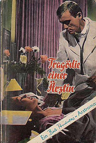 Bert Andreas: Tragödie einer Ärztin (um 1955)